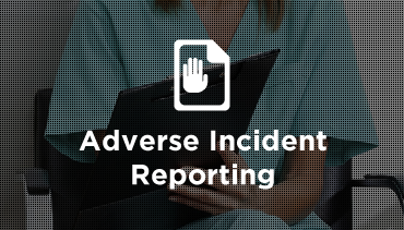 Adverse Incident Reporting